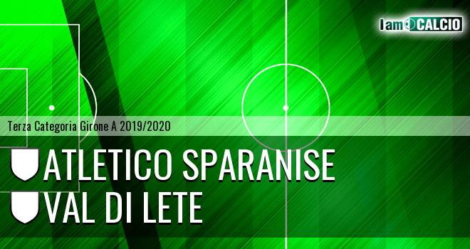 Atletico Sparanise - Val di Lete