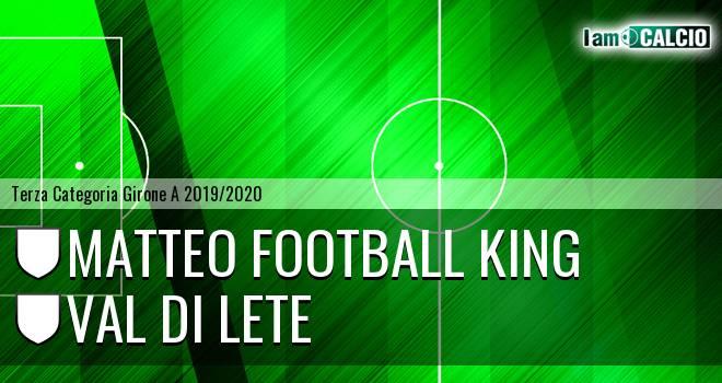 Matteo Football King - Val di Lete