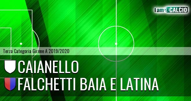 Caianello - Falchetti Baia e Latina
