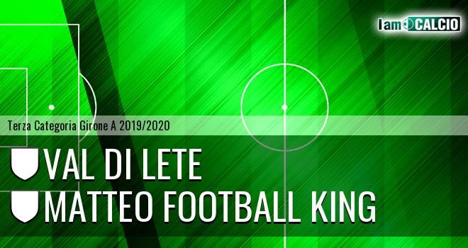 Val di Lete - Matteo Football King