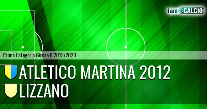 Atletico Martina 2012 - Lizzano