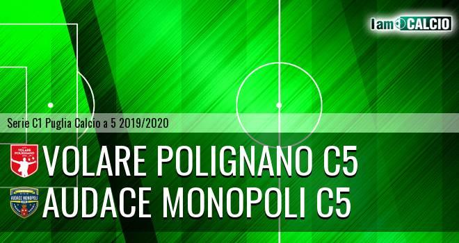 Volare Polignano C5 - Audace Monopoli C5