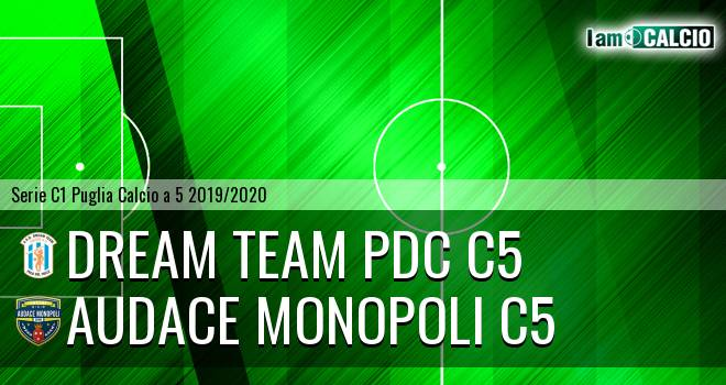 Dream Team PdC C5 - Audace Monopoli C5