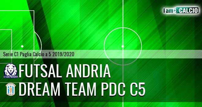 Futsal Andria - Dream Team PdC C5