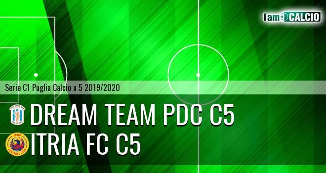 Dream Team PdC C5 - Itria FC C5