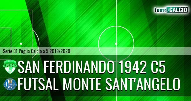 San Ferdinando 1942 C5 - Futsal Monte Sant'Angelo