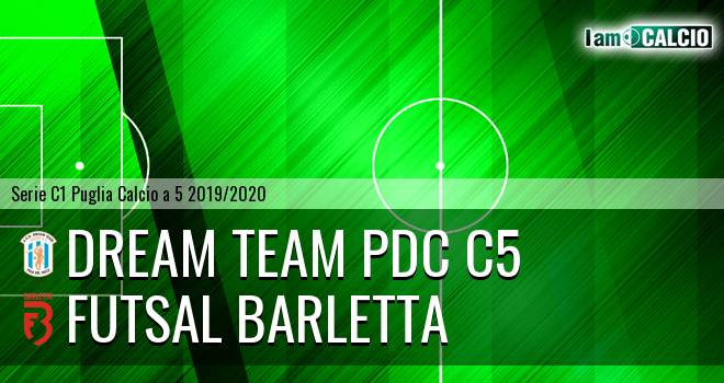 Dream Team PdC C5 - Futsal Barletta