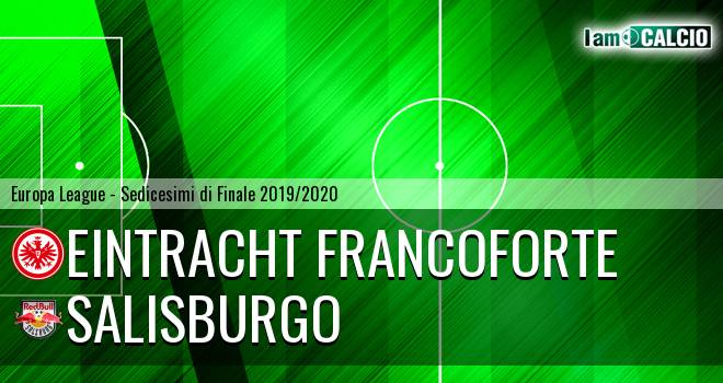 Eintracht Francoforte - RB Salisburgo