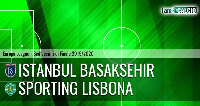 Istanbul Basaksehir - Sporting Lisbona