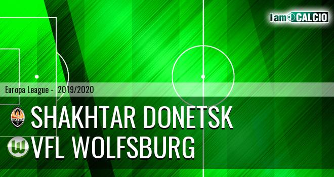 Shakhtar Donetsk - VfL Wolfsburg