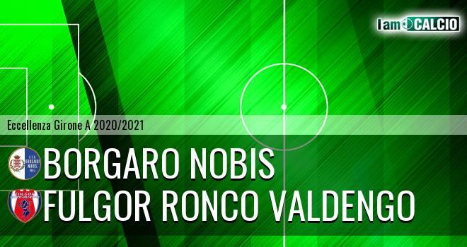 Borgaro Nobis - Fulgor Ronco Valdengo