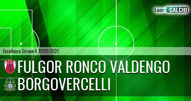 Fulgor Ronco Valdengo - Borgovercelli