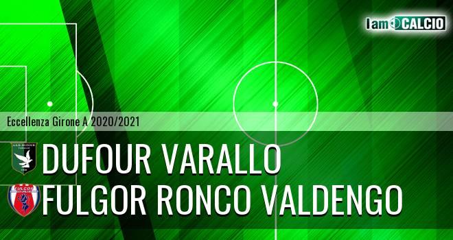 Dufour Varallo - Fulgor Ronco Valdengo