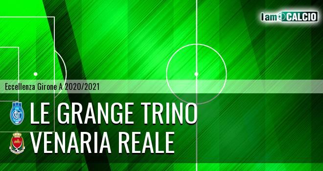 Le Grange Trino - Venaria Reale
