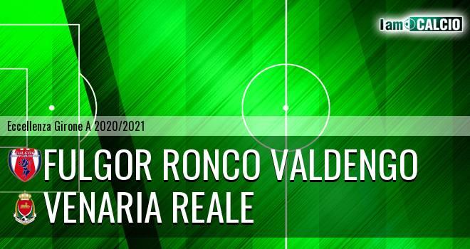 Fulgor Ronco Valdengo - Venaria Reale