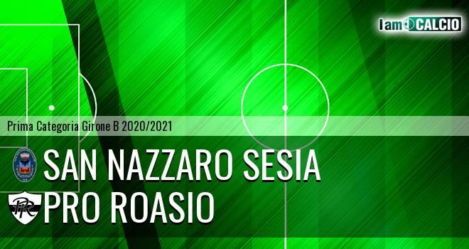 San Nazzaro Sesia - Pro Roasio