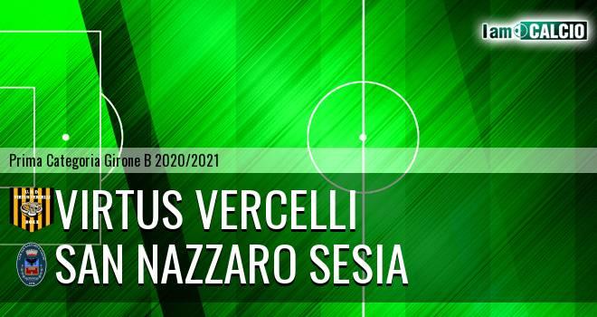 Virtus Vercelli - San Nazzaro Sesia