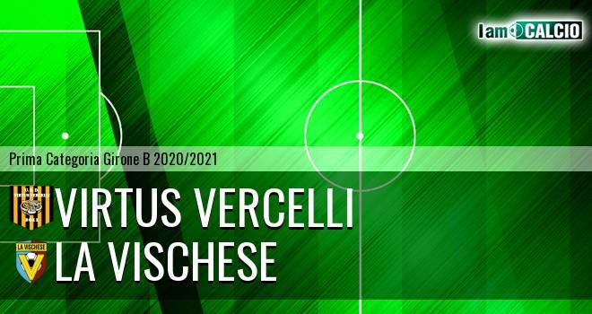 Virtus Vercelli - La Vischese