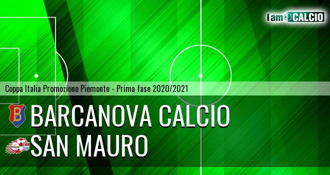 Barcanova Calcio - San Mauro