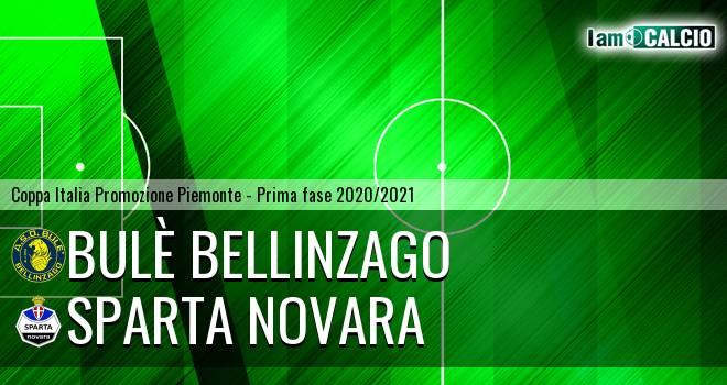 Bulè Bellinzago - Sparta Novara