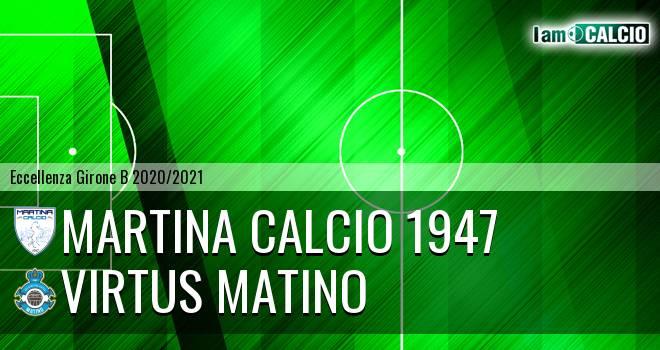 Martina Calcio 1947 - Virtus Matino