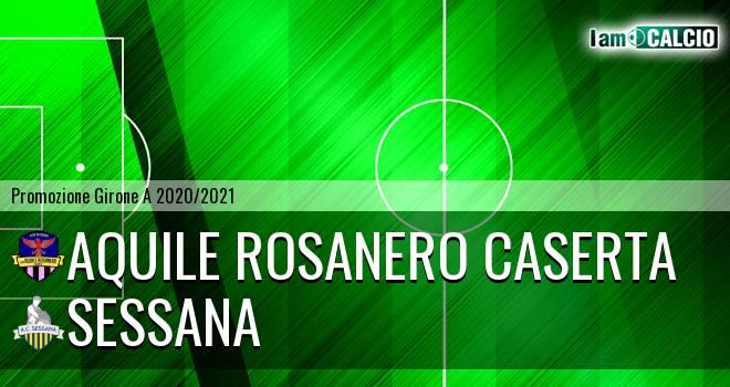 Aquile Rosanero Caserta - Sessana