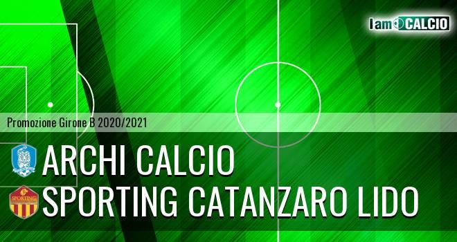 Archi Calcio - Sporting Catanzaro Lido