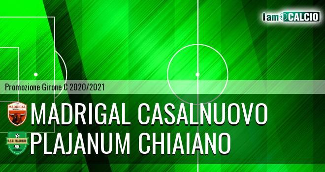 Madrigal Casalnuovo - Plajanum Chiaiano