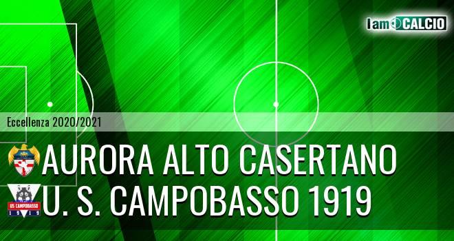 Aurora Alto Casertano - U. S. Campobasso 1919