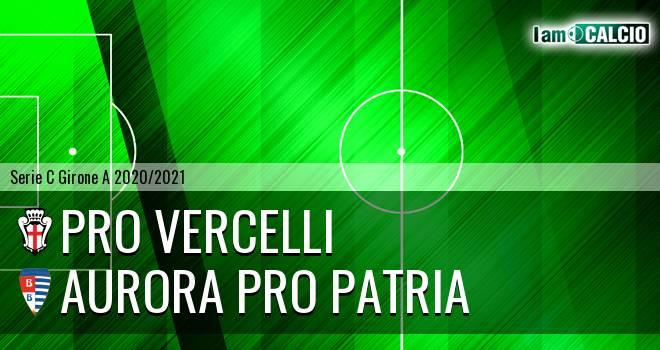 Pro Vercelli - Aurora Pro Patria
