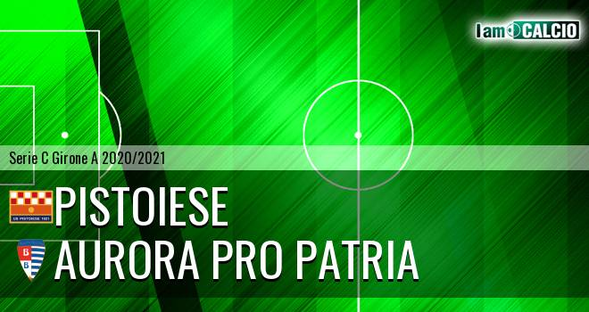 Pistoiese - Aurora Pro Patria