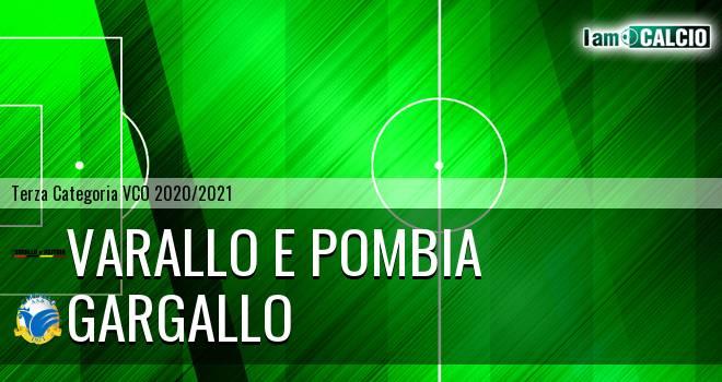 Varallo E Pombia - Gargallo