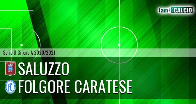 Saluzzo - Folgore Caratese