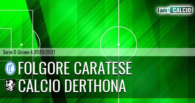Folgore Caratese - HSL Derthona