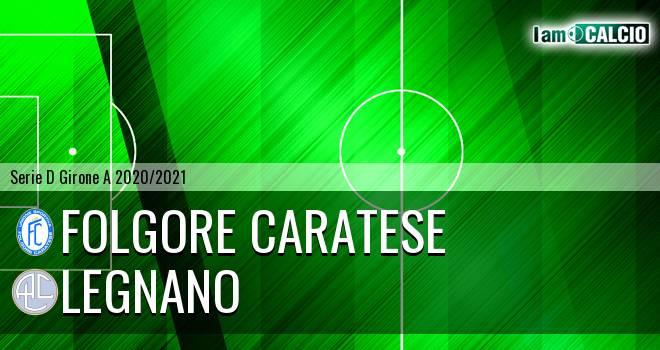 Folgore Caratese - Legnano