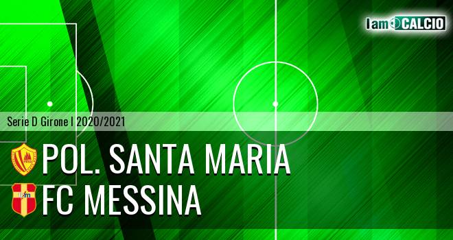 Pol. Santa Maria - FC Messina