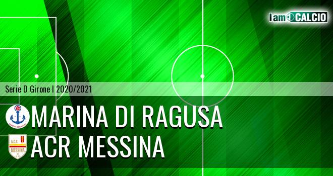 Marina di Ragusa - ACR Messina