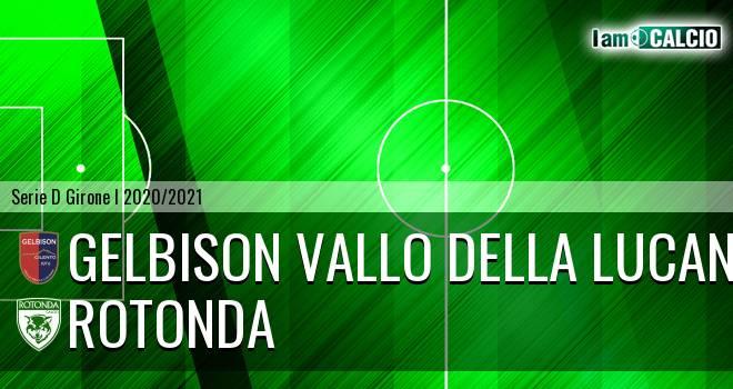 Gelbison Vallo Della Lucania - Rotonda