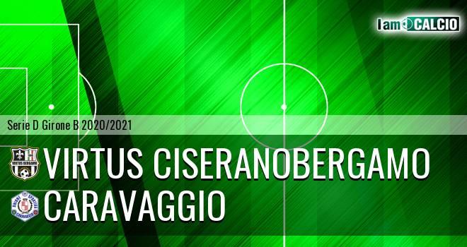 Virtus Ciserano Bergamo - Caravaggio