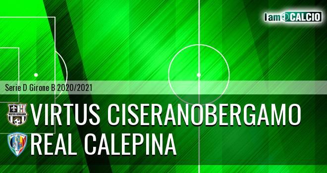Virtus Ciserano Bergamo - Real Calepina