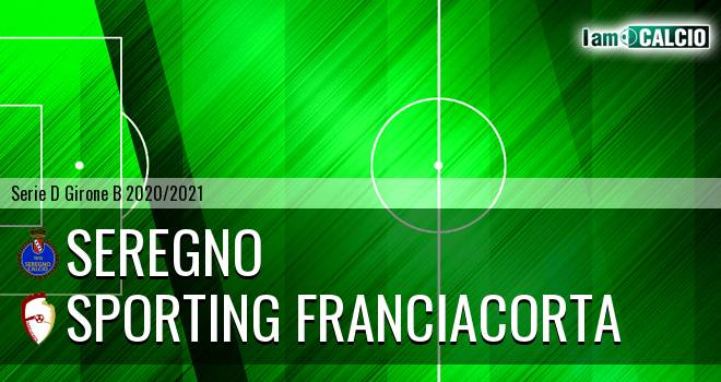 Seregno - Sporting Franciacorta
