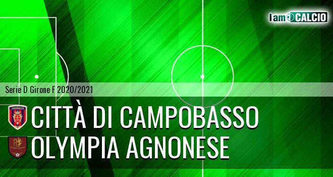 Città di Campobasso - Olympia Agnonese