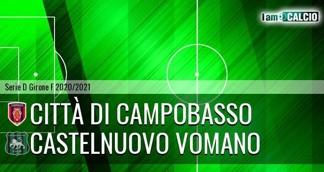 Città di Campobasso - Castelnuovo Vomano 4-0. Cronaca Diretta 11/04/2021