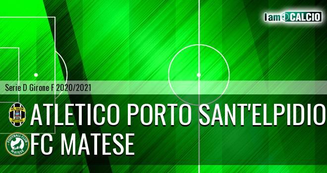Atletico Porto Sant'Elpidio - FC Matese