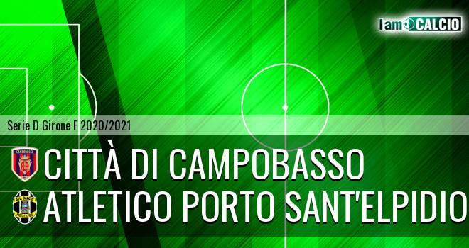 Città di Campobasso - Atletico Porto Sant'Elpidio
