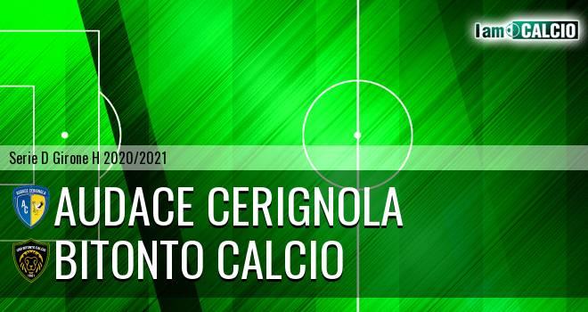 Audace Cerignola - Bitonto Calcio