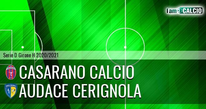 Casarano Calcio - Audace Cerignola