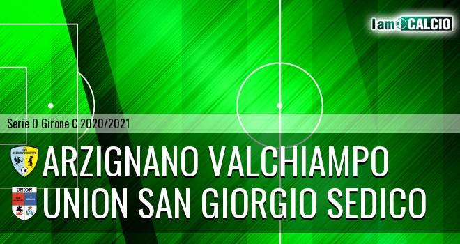 Arzignano Valchiampo - Union San Giorgio Sedico
