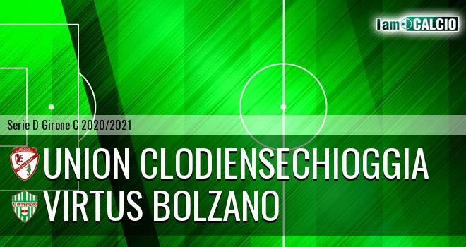 Union Clodiense - Virtus Bolzano