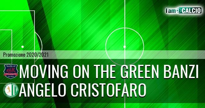 Moving on the Green Banzi - Angelo Cristofaro